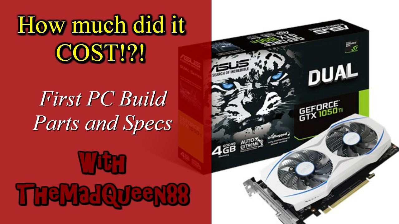 How much did my pc build cost specs and parts for How much will it cost me to build a house