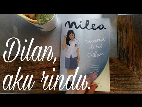 Dilan, aku rindu. (Curahan Hati Milea) #KompetisiVlogMilea ...