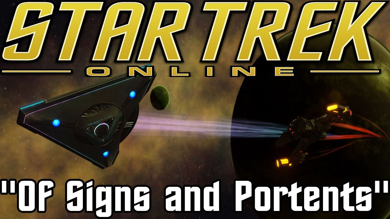 Let 39 s play star trek online of signs and portents for Sign and portents